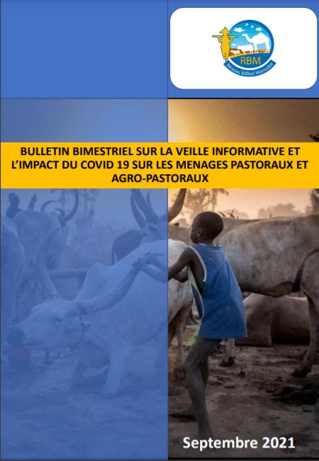 Bulletin bimestriel sur la veille informative et l'impact de la pandémie de la Covid-19 sur les ménages pastoraux et agropastoraux – Juillet – Août 2021