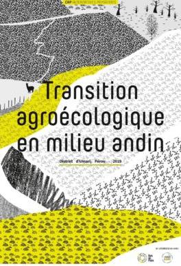 Publication - Cap Alternatives Paysannes n°1 : Transition agroécologique en milieu andin