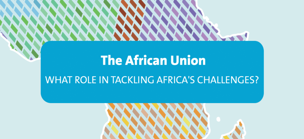 Guide : The African Union, what role in tackling Africa's challenges ?