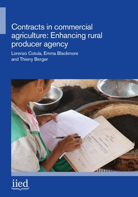Rapport de recherche - Contracts in commercial agriculture: enhancing rural producer agency