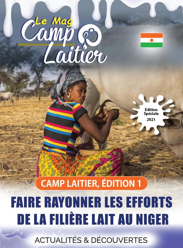 Magazine - Camp Laitier, 1ere édition : Faire rayonner les efforts de la filière lait au Niger