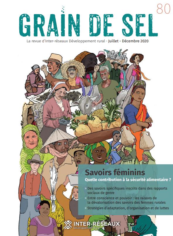 Numéro°80 : Savoirs féminins, quelle contribution à la sécurité alimentaire ?