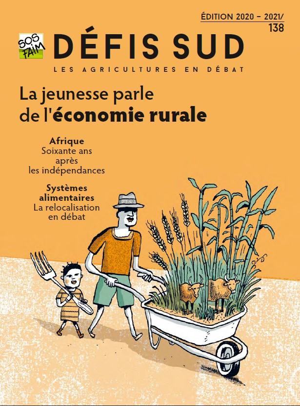 Défis Sud n° 138 / 2020-2021 : La jeunesse parle d'économie rurale