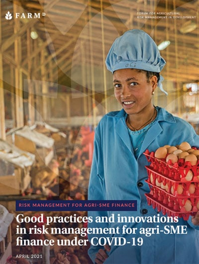 Good practices and innovations in risk management for agri-SME finance under COVID-19