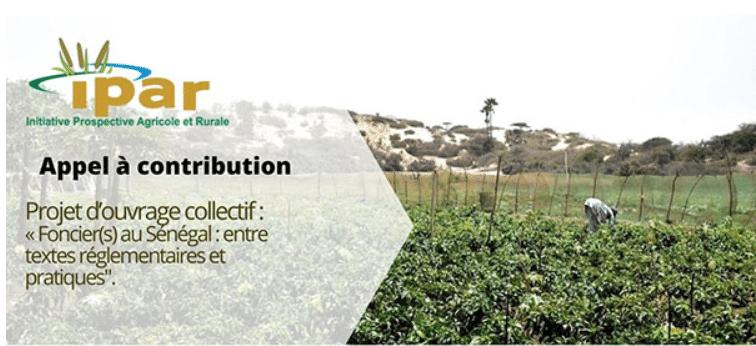"""Appel à contribution - Ouvrage collectif : Foncier(s) au Sénégal, entre textes réglementaires et pratique"""""""
