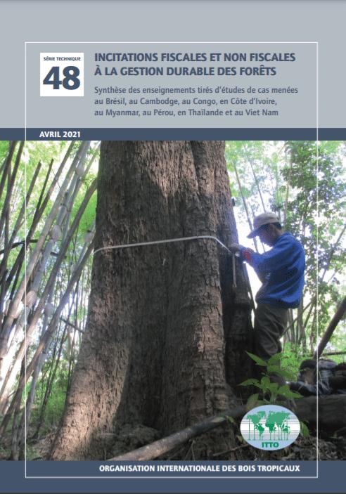 Incitations fiscales et non fiscales à la gestion durable des forêts