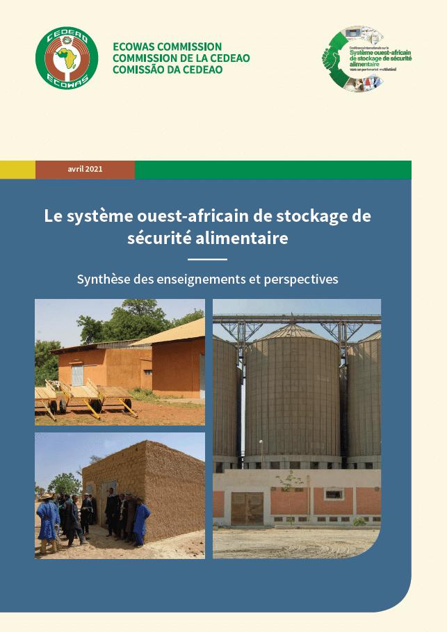 Le système ouest-africain de stockage de sécurité alimentaire : Synthèse des enseignements et perspectives