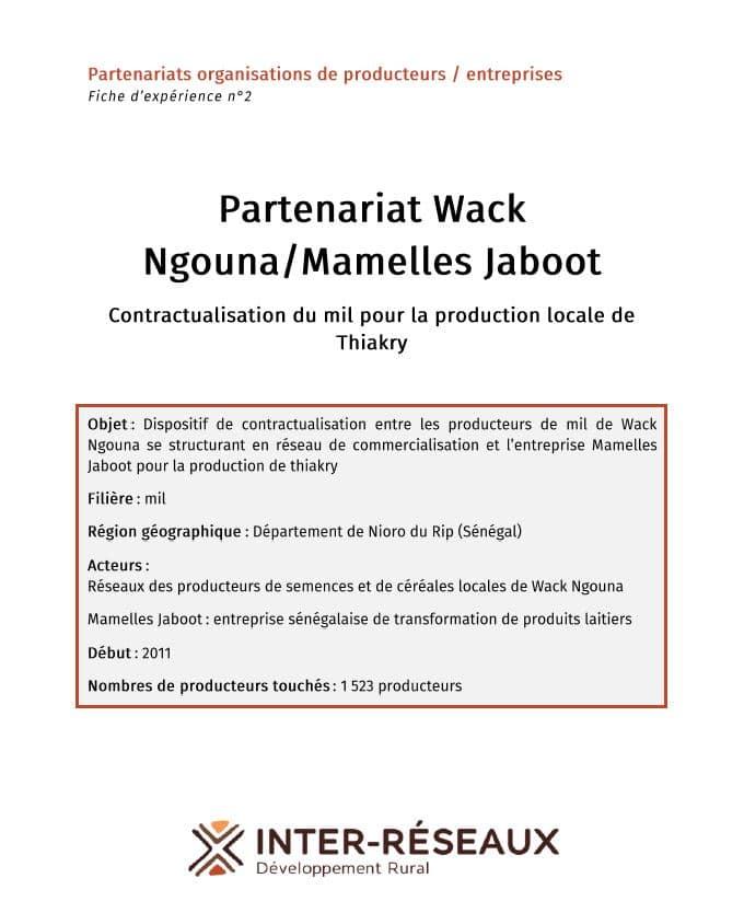 Fiche d'expérience - Partenariat Wack Ngouna/Mamelles Jaboot : Contractualisation du mil pour la production locale de Thiakry