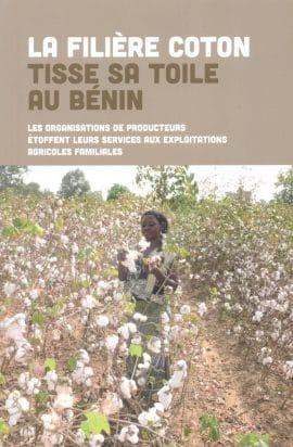Ouvrage SNV : La Filière Coton tisse sa Toile au Benin