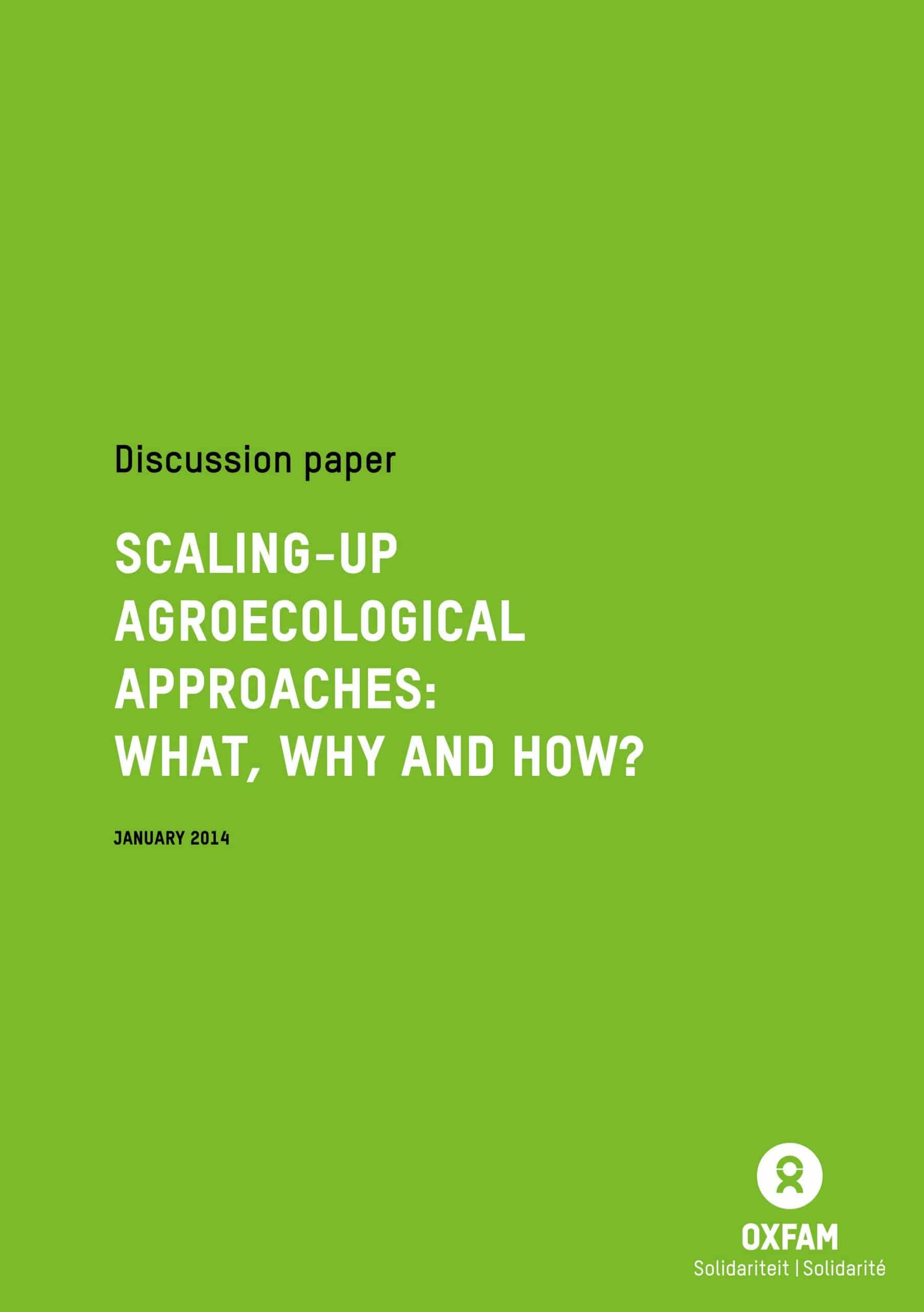 Oxfam Belgique : Scaling-up agroecological approaches: what, why and how?