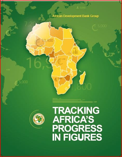 AFDB Report: Tracking Africa's Progress in Figures
