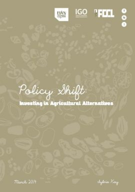 Policy Shift: Investing in agricultural alternatives