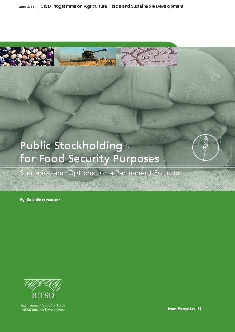 Report: Public Stockholding for Food Security Purposes: Scenarios and Options for a Permanent Solution