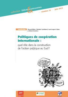 Rapport : Politiques de coopération internationale : quel rôle dans la construction de l'action publique au Sud ?