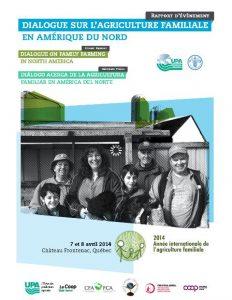 Rapport de conclusions du Dialogue sur l'agriculture familiale en Amérique du Nord: 15 recommandations pour maintenir et développer la ferme familiale