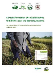 Grands  thèmes  du  colloque  international  de  Bruxelles   du  25  mars  2014 sur la transformation des exploitations familiales