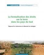 La formalisation des droits sur la terre dans les pays du Sud