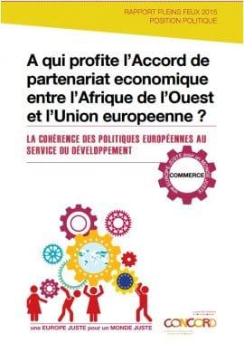 Rapport : A qui profite l'Accord de partenariat economique entre l'Afrique de l'Ouest et l'Union europeenne ?