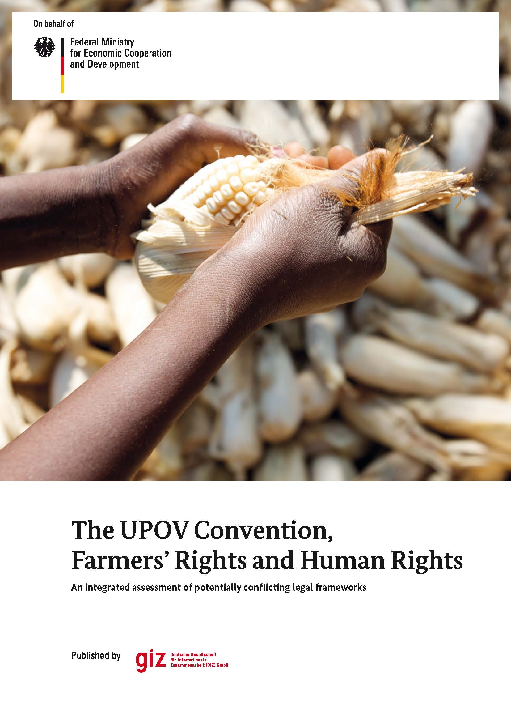 The UPOV Convention,  Farmers' Rights and Human Rights