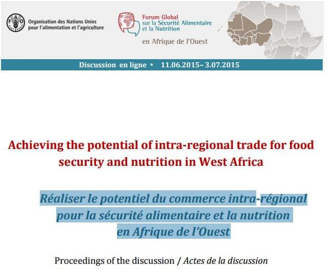 Actes de la discussion : Réaliser le potentiel du commerce intra-régional pour la sécurité alimentaire et la nutrition en Afrique de l'Ouest