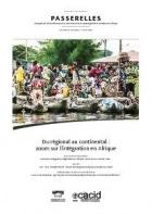 Revue Passerelles : Du régional au continental : zoom sur l'intégration en Afrique