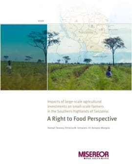 Impacts of large-scale agricultural investments on small-scale farmers in the Southern Highlands of Tanzania: A Right to Food Perspective