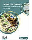Publication : L'heure est-elle au changement ? Commentaires sur le projet de Code domanial et foncier du Tchad