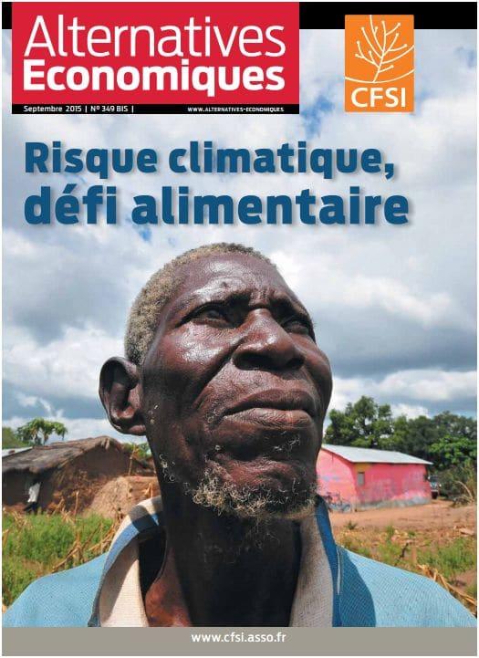 Revue Alternatives économiques : Risque climatique, défi alimentaire
