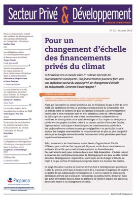 Revue Secteur privé & Développement : Pour un changement d'échelle des financements privés du climat