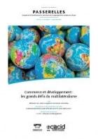 Revue Passerelles : Commerce et développement : les grands défis du multilatéralisme