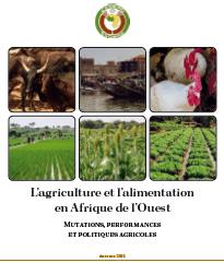 L'agriculture et l'alimentation en Afrique de l'Ouest : mutations, performances et politiques agricoles