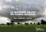 L'atlas de la Moyenne Vallée du Fleuve Sénégal