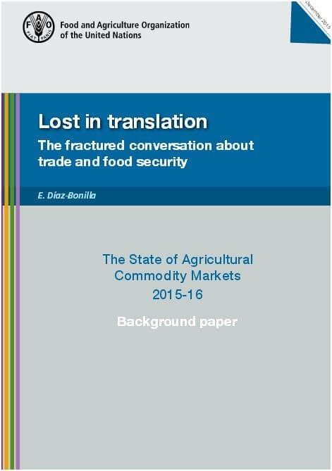 Lost in translation: The fractured conversation about trade and food security