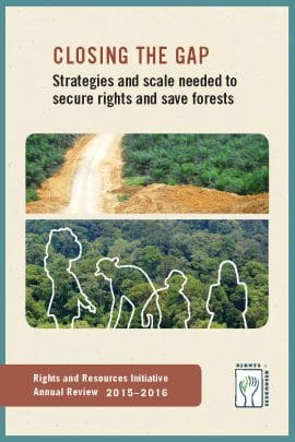 Closing the gap : strategies and scale needed to secure rights and save the forests