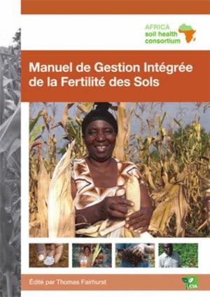 Manuel de gestion intégrée de la fertilité des sols