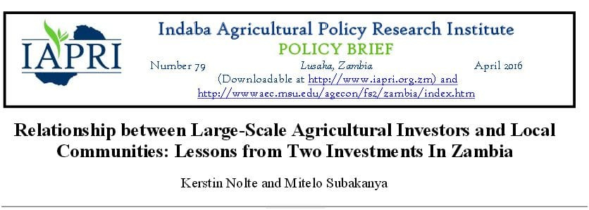 Relationship between large-scale agricultural investors and local communities:  lessons  from two investments in Zambia