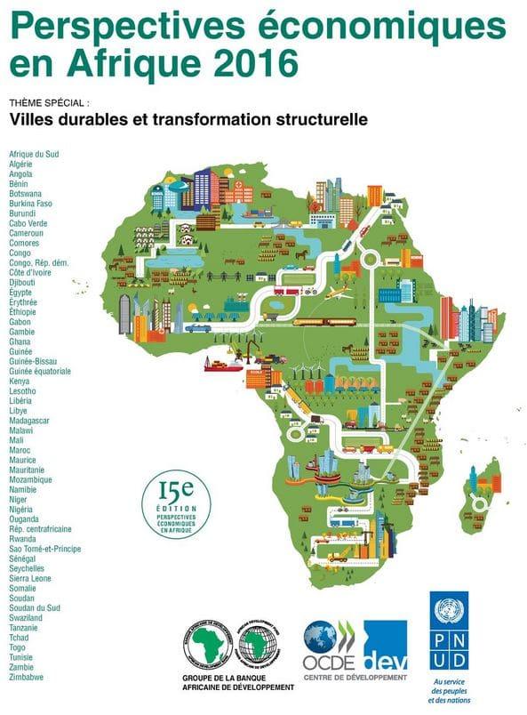 Perspectives économiques en Afrique 2016 : Villes durables et transformation structurelle
