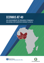 ECOWAS at 40: An assessment of progress towards regional integration in West Africa