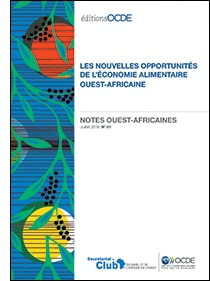 Les nouvelles opportunités de l'économie alimentaire Ouest-africaine