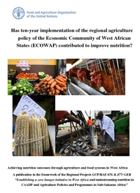 Has ten-year implementation of the regional agriculture policy of the Economic Community of West African States (ECOWAP) contributed to improve Nutrition?