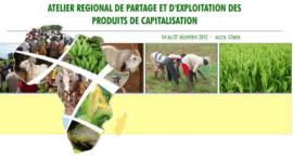 Atelier régional de partage de d'exploitation des produits de capitalisation - Accra