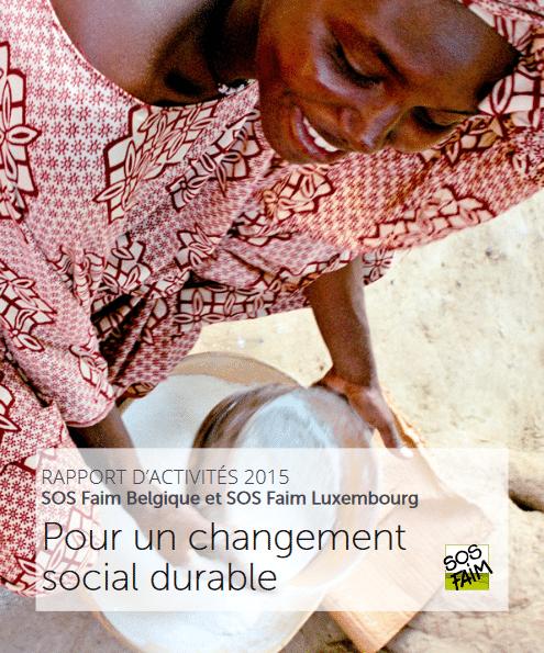 SOS Faim : Rapport d'activités 2015