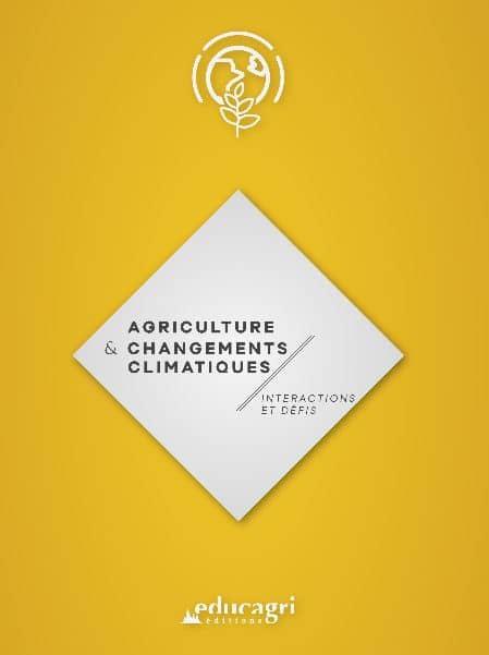 Agriculture et changements climatiques, interactions et défis