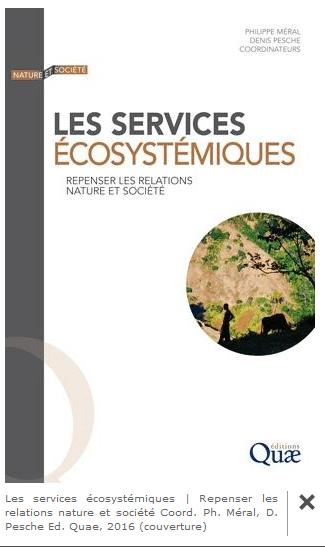 Les services écosystémiques   Repenser les relations nature et société