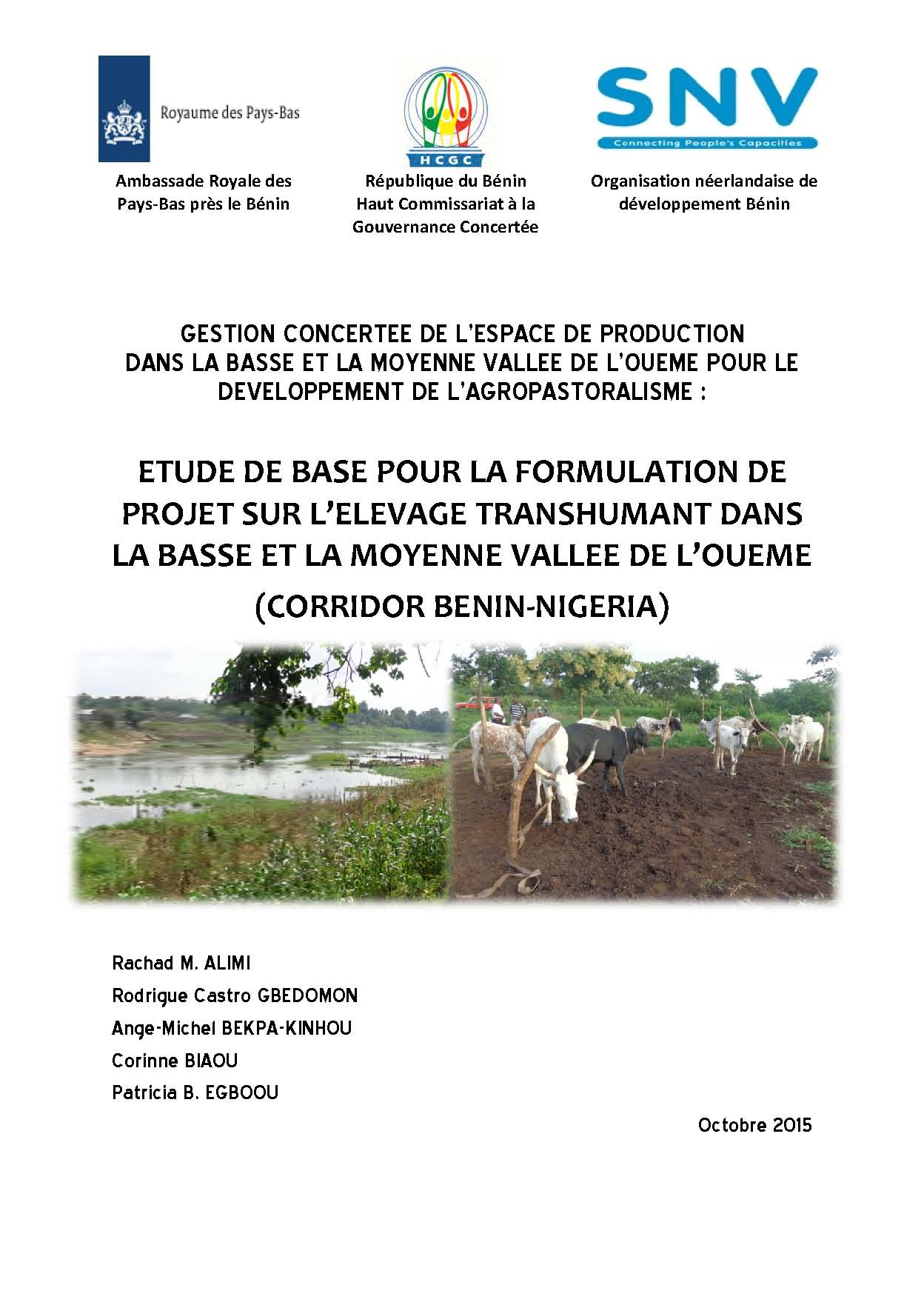 Etude de base pour la formulation de projet sur l'élevage transhumant dans la basse et moyenne vallée de l'Ouémé (Corridor Bénin - Nigeria)