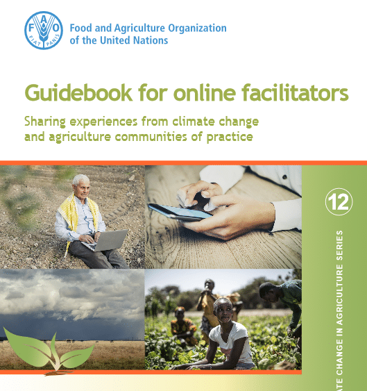 Guidebook for Online Facilitators: Sharing experiences from climate change and agriculture communities of practice
