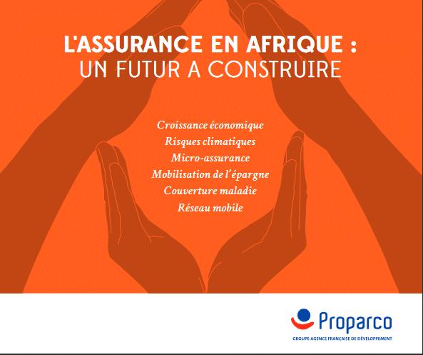 Revue de Proparco : l'assurance en Afrique, un futur à construire