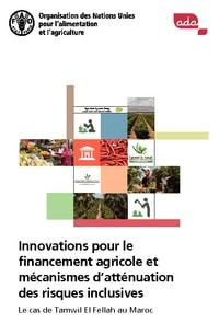 Innovations pour le financement agricole et mécanismes d'atténuation des risques inclusives