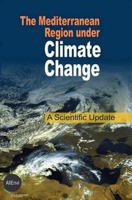 """Ouvrage collectif Allenvi """"La Méditerranée face au changement climatique État des lieux de la recherche""""/'The Mediterranean Region under Climate Change. A scientific Update'"""