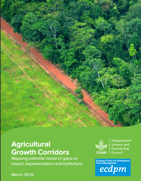Agricultural  Growth Corridors Mapping potential research gaps on  impact, implementation and institutions